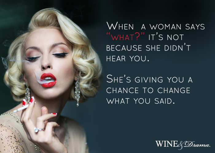 Fabulous Wine & Drama Quotes