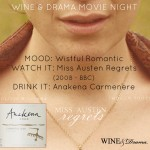 Wine & Drama Movie Night- Wistful Romantic
