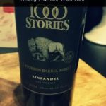 1000 Stories Zinfandel Wine Review & The Saga of Lost Common Sense