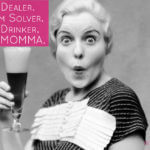 Funny Mother's Day Quotes – Why Your Mom Loves Wine