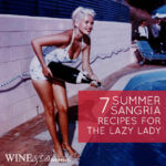 7 Summer Sangria Recipes for the Lazy Lady
