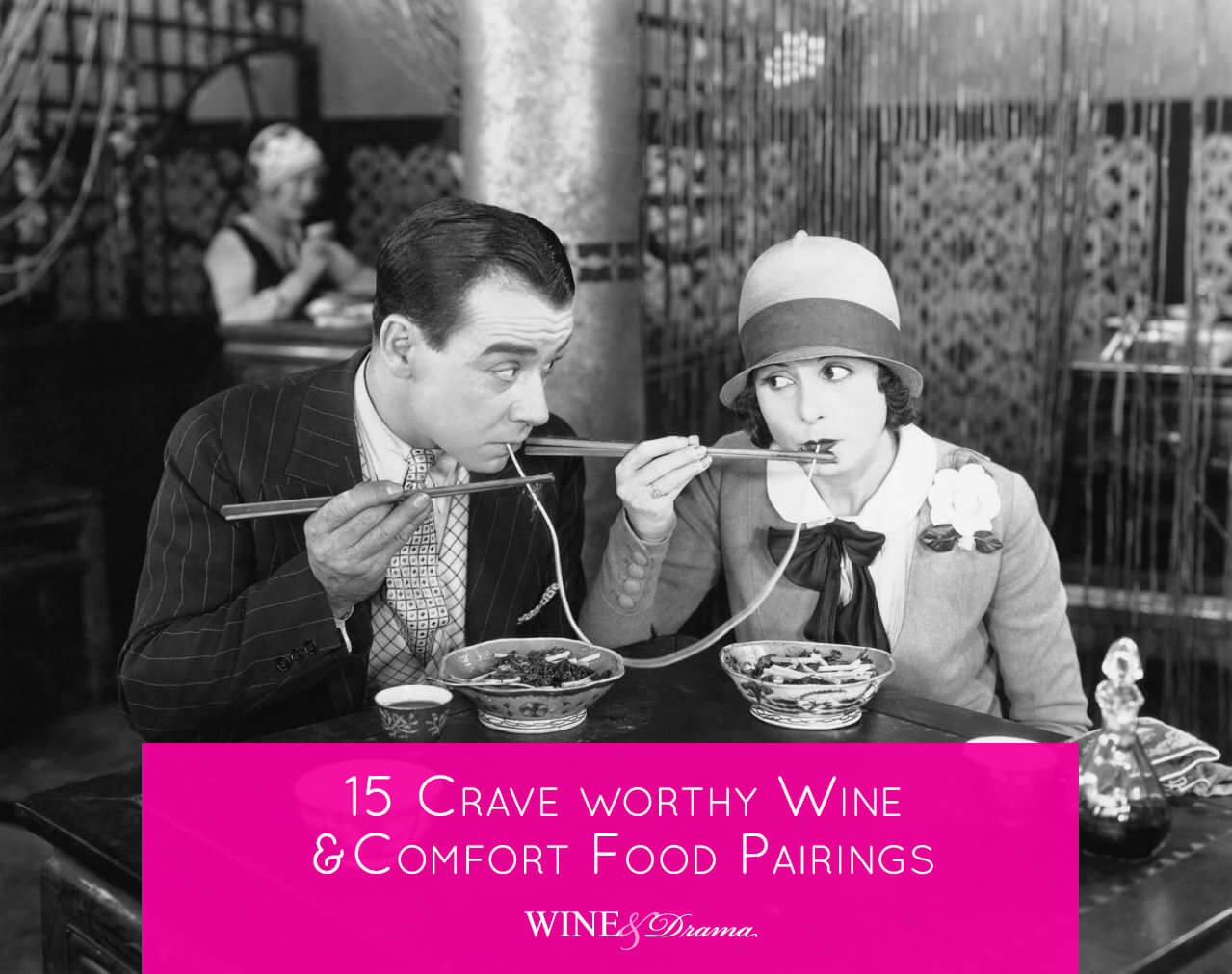 15 Essential Wine and Comfort Food Pairings You'll Crave Even More Than Your Midnight Taco Run