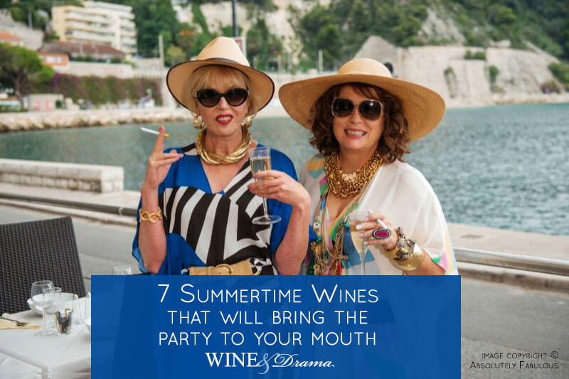 7 Summertime Wines that Bring the Party to Your Mouth