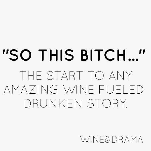 Funny Wine Quotes – Get Your Drink On