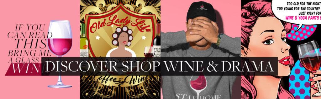 Discover Shop Wine & Drama