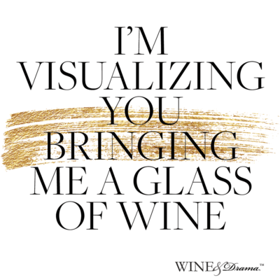 SNARKY WINE QUOTES – AESTHETICS