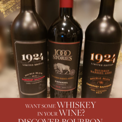 How About a Little Whisky In Your Wine?  Discover Bourbon Barrel Aged Red Wines