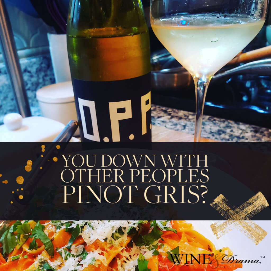 Other People's Pinot Gris Wine Review