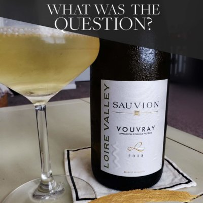 Voulez-vous Vouvray Wine?  The Wine That Needs a Little More Loving